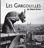 Les Gargouilles de Notre-Dame - Médiévalisme et monstres de la modernité