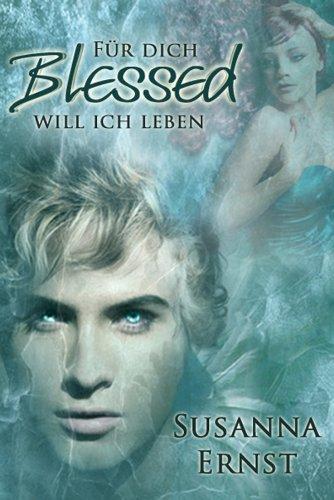 Buchseite und Rezensionen zu 'Blessed - Für dich will ich leben' von Susanna Ernst