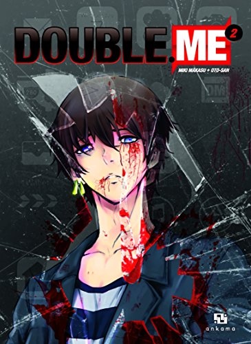 Double.me, Tome 2 :