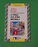 Sergio Bitossi - A Zonzo per Roma imperiale - Editrice Theorema
