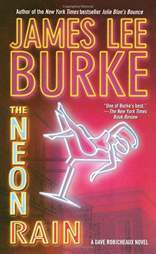 Neon Rain (Dave Robicheaux Mysteries (Paperback))