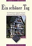 Ein schöner Tag, Bd.3, Westerwald, Die 111 besten Tipps für Touren zwischen Sieg, Rhein und Lahn -