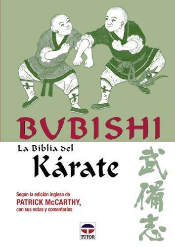 Bubishi - La Biblia del Karate por Patrick McCarthy