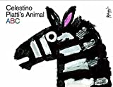 Celestino Piatti's Animal ABC by Celestino Piatti (2015-05-01)