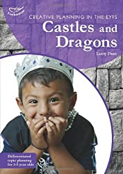 Creative Planning/Castles & Dragons (Creative Planning in/Early Yrs) (Practitioners' Guides)