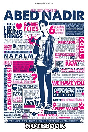 """Notebook: Best Quotes From Abed From Community , Journal for Writing, College Ruled Size 6\"""" x 9\"""", 110 Pages"""