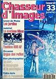 CHASSEUR D'IMAGES [No 156] du 01/08/1993 - COMPARATIF 33 JUMELLES - LES JARDINS - LE...