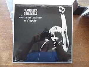 FRANCESCA SOLLEVILLE chante la violence et l'espoir (BAM LD 5808)