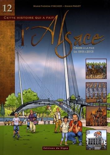 Bd Alsace tome 12 croire à la paix