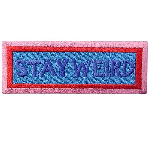 Einfach Weird Kostüm - ZEGIN Aufnäher, bestickt, Design: Stay Weird, zum Aufbügeln oder Aufnähen