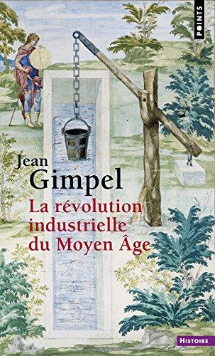 La révolution industrielle du Moyen Âge