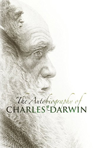 the-autobiography-of-charles-darwin-by-charles-darwin-published-november-2003