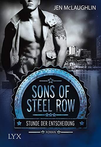 Sons of Steel Row - Stunde der Entscheidung (Steel-Row-Serie, Band 1)