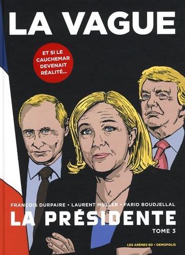 la présidente (3) : La vague : et si le cauchemar devenait réalité...