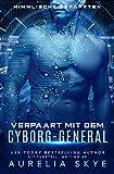 Verpaart mit dem Cyborg-General (Himmlische Gefährten 1)