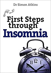 First Steps Through Insomnia (First Steps series)