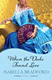 When The Duke Found Love: Wylder Sisters Book 3