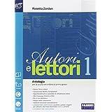 Autori e lettori. Volume 1 + Quaderno 1 + Traguardo competenze + ExtraKit + OpenBook (Adozione tipo B)