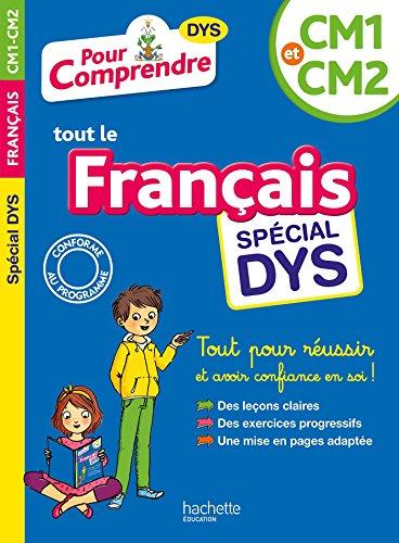 Pour Comprendre Français CM1-CM2 - Spécial DYS (Les cahiers de la collection