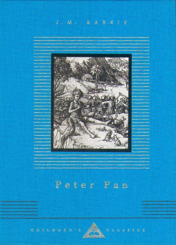 Peter Pan (Everyman's Library CHILDREN'S CLASSICS)