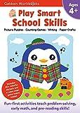 Play Smart School Skills 4+: For Ages 4+ (Gakken Workbooks)
