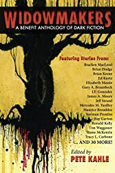 Widowmakers: A Benefit Anthology of Dark Fiction by James Newman Benefit Anthology (2014-09-21)
