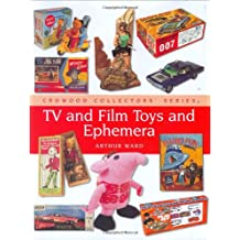 TV and Film Toys and Ephemera (Crowood Collectors' Series)