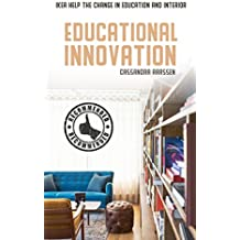 Educational Innovation (English Edition)