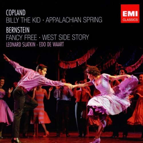 Copland : Billy The Kid - Appalachian Springs - Bernstein : Fancy Free - West Side Story