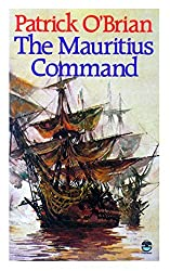 The Mauritius Command by Patrick O'Brian (1989-02-09)