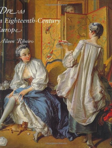 Dress in Eighteenth-Century Europe, (Century 18th Costume)