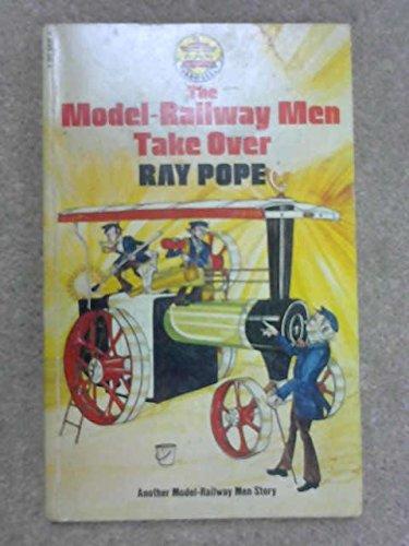 The model-railway men take over