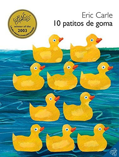 10 Patitos de Goma por Eric Carle