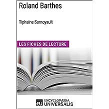 Roland Barthes de Tiphaine Samoyault: Les Fiches de Lecture d'Universalis