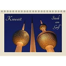 Kuwait, Stadt am Golf (Tischkalender 2017 DIN A5 quer): Kuwait-Stadt (arabisch Mad?nat al-Kuwait)  ist die Hauptstadt des Emirats Kuwait (Monatskalender, 14 Seiten ) (CALVENDO Orte)
