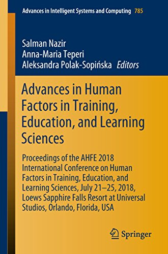 Advances in Human Factors in Training, Education, and Learning Sciences: Proceedings of the AHFE 2018 International Conference on Human Factors in Training, ... and Computing Book 785) (English Edition)