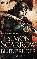 Blutsbrüder: Die Rom-Serie 13 - Roman