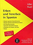 Erben und Vererben in Spanien - Burkhardt Löber