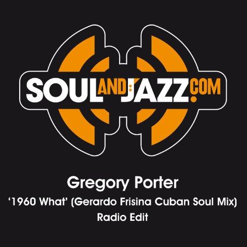 1960 What (Gerardo Frisina Cuban Soul Mix) - Radio Edit