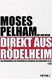 Direkt aus Rödelheim: Eine Autobiografie, die gleichzeitig die Geschichte des Musiklabels 3p ist - Moses Pelham, Jan Wehn