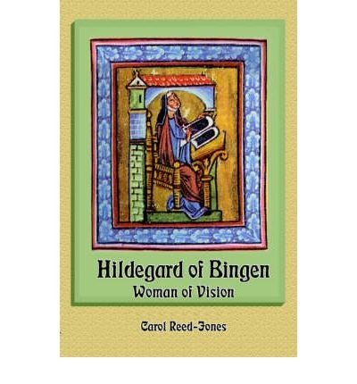 [(Hildegard of Bingen: Woman of Vision )] [Author: Carol Reed-Jones] [Nov-2004]