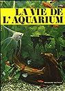 La Vie de l'Aquarium par Dal Vesco