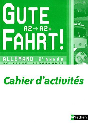 Gute Fahrt! 2e année par Florence Lozachmeur