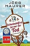 Schwindelfrei ist nur der Tod: Alpenkrimi (Kommissar Jennerwein ermittelt, Band 8)