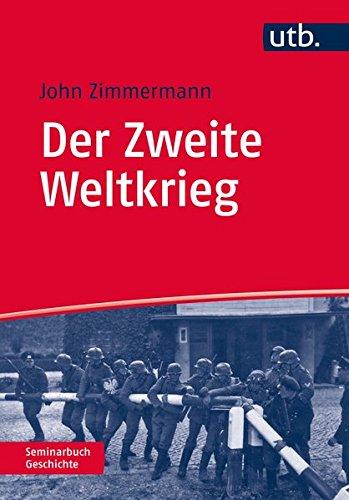 Der Zweite Weltkrieg (Seminarbuch Geschichte, Band 4643)