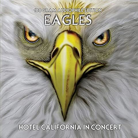 Eagles - Hotel California In Concert - 180 Gram Audiophile Edition