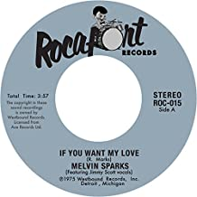 """If You Want My Love/Get Down With The Get Down [7"""" VINYL]"""