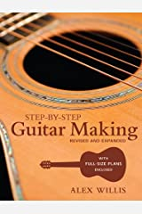 Step-by-step Guitar Making by Alex Willis (2010) Paperback