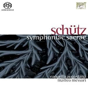 Symphoniae Sacrae De Symphoniae Sacrae Op. 6, 1629 Et De Symphoniarum Sacrarum Secunda Pars Op. 10,