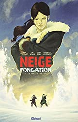 Neige Fondation, Tome 3 : Le mal d'Orion